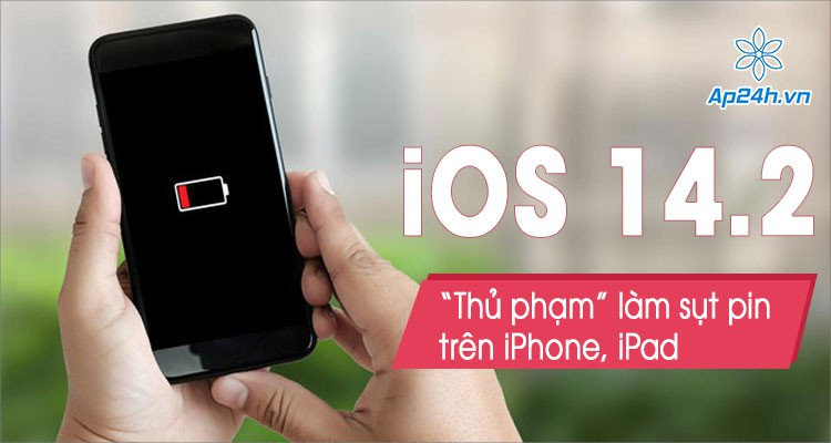 Người dùng than phiền điện thoại nhanh hết pin sau khi cập nhật iOS 14.2