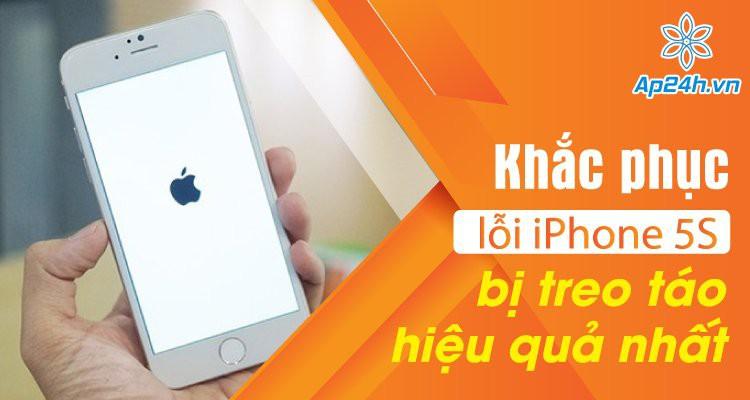 Khắc phục lỗi iPhone 5S bị treo táo hiệu quả nhất