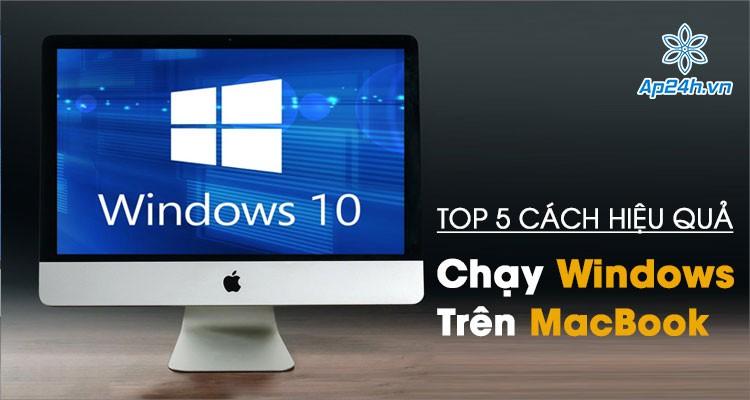 [Top list] 5 cách tốt nhất để chạy Windows trên MacBook miễn phí