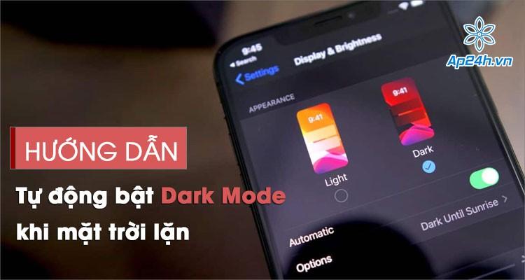 iOS 14: Cách tự động bật chế độ Dark Mode trên iPhone khi mặt trời lặn