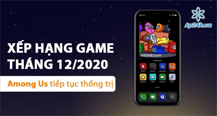 Among Us đứng đầu các bảng xếp hạng Game Mobile tháng 12 năm 2020