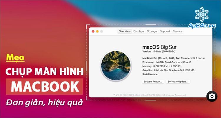 Tổng hợp các cách chụp màn hình MacBook nhanh chóng và hiệu quả