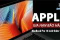 Apple tăng thời gian bảo hành lỗi đèn nền màn hình MacBook Pro 13 inch thêm 1 năm