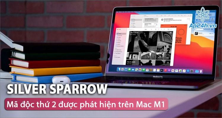 Phát hiện mã độc trên Apple Mac M1 đã thành công xâm nhập 30.000 thiết bị