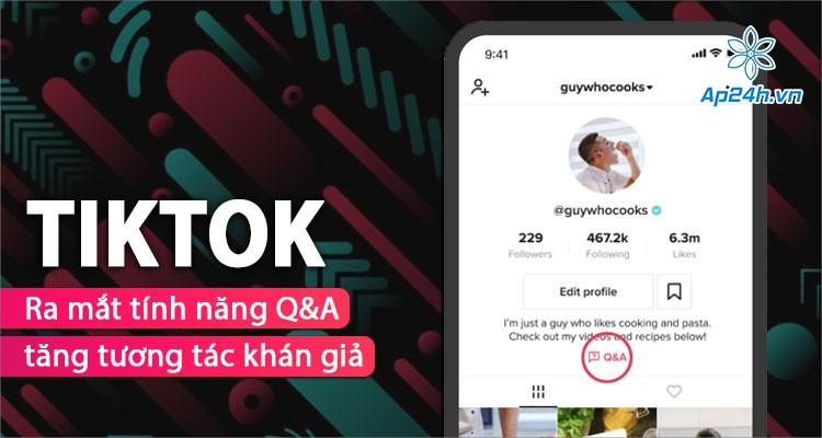 Giới thiệu tính năng Hỏi & Đáp của Tiktok, có nhiều điểm tương tự Instagram