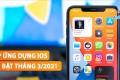 Top 5 ứng dụng iOS miễn phí và nổi bật tháng 3 năm 2021