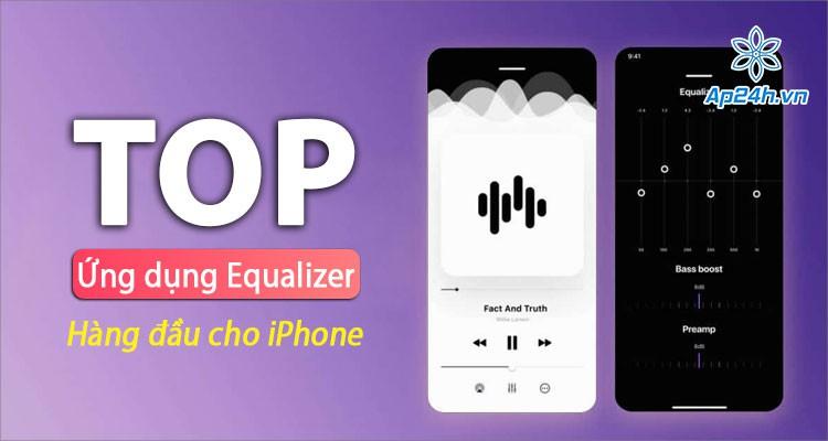 Top ứng dụng chỉnh âm thanh cho iPhone hàng đầu cho mọi người dùng