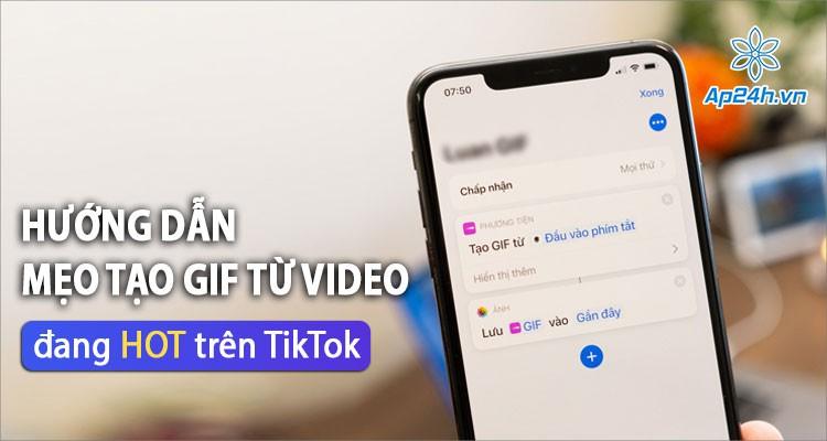 Khám phá thủ thuật tạo ảnh GIF trên iPhone đang HOT trên TikTok