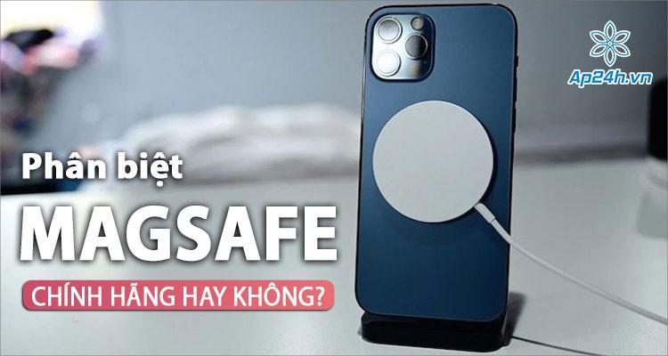 Cách nhận biết sạc MagSafe chính hãng Apple và hàng nhái