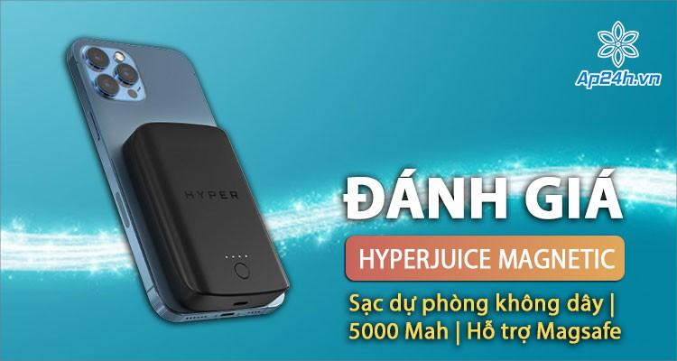 Đánh giá sạc dự phòng không dây HyperJuice: Dung lượng 5000 Mah, bám dính iPhone 12