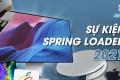 Sự kiện spring loader 2021
