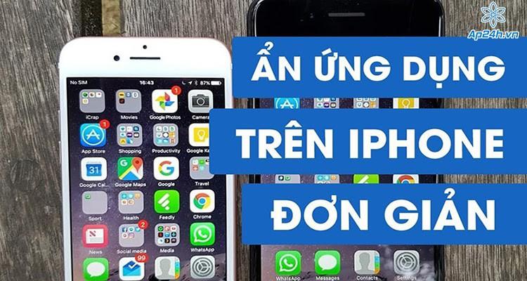 Hướng dẫn ẩn ứng dụng trên iOS 14 không phải ai cũng biết