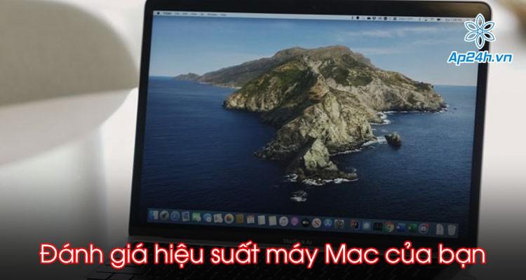 Đánh giá hiệu suất máy Mac của bạn