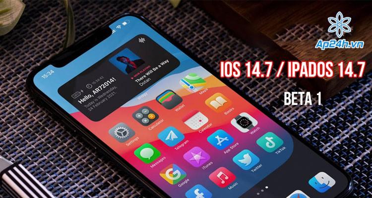 Apple tung bản iOS 14.7 và iPadOS 14.7 Beta 1 trước bản chính thức của iOS 14.6