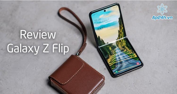 Review Samsung Galaxy Z Flip - Điện thoại màn hình gập