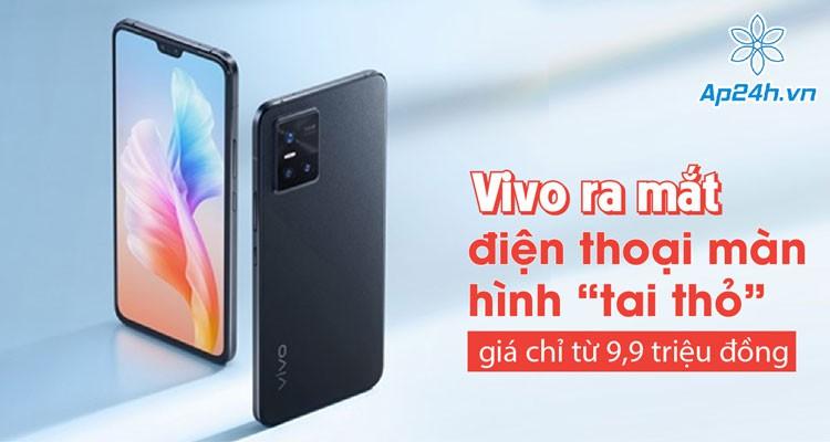 """Vivo ra mắt điện thoại màn hình """"tai thỏ"""" giá chỉ từ 9,9 triệu đồng"""