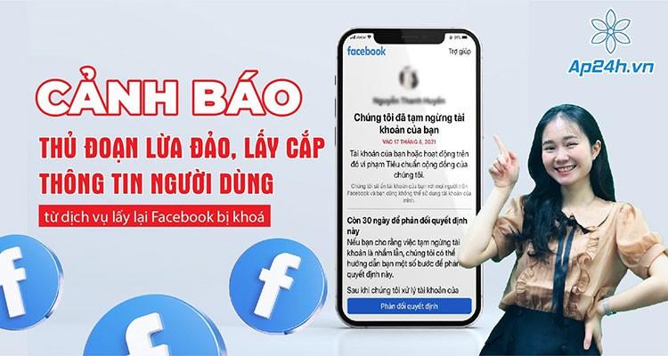 Cảnh báo: Lừa đảo, lấy cắp thông tin từ dịch vụ lấy lại Facebook bị khóa vì share link clip nhạy cảm