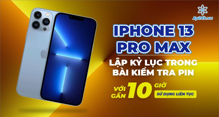 iPhone 13 Pro Max lập kỷ lục về pin với gần 10 giờ sử dụng liên tục