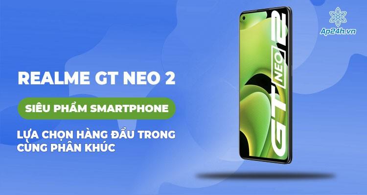 Realme GT Neo 2 ra mắt tại Ấn Độ vào ngày 13 tháng 10