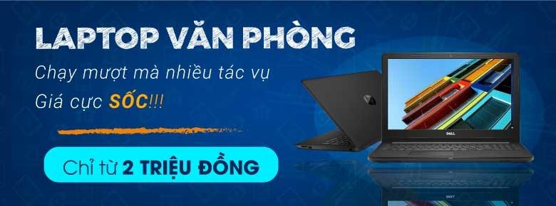 Laptop Văn Phòng - Giá Cực Sốc